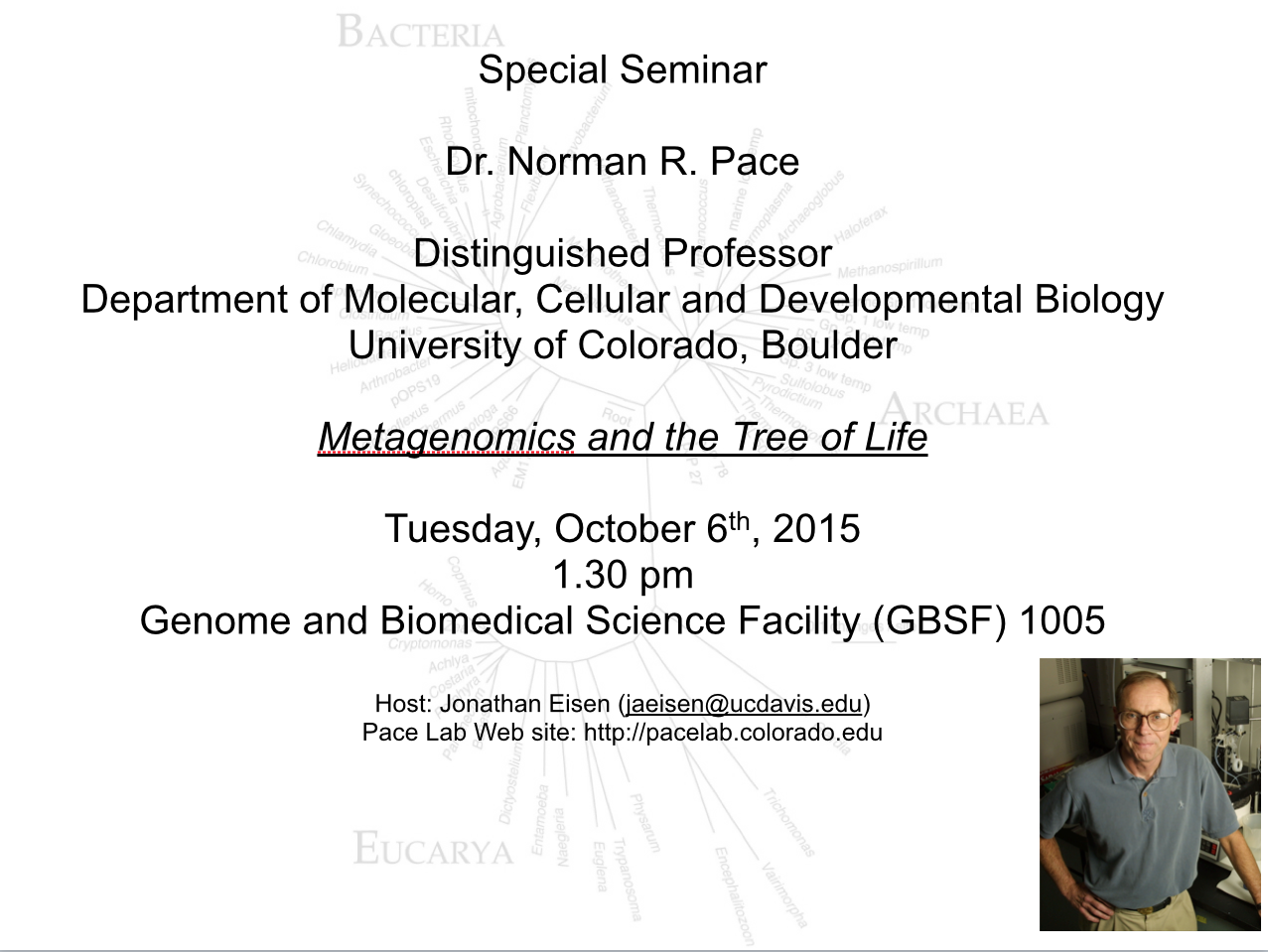 letter and science uc davis special seminar at ucdavis dr norman pace on 13159